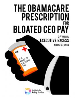 Executive extra 2014: The Obamacare Prescription for Bloated CEO Pay
